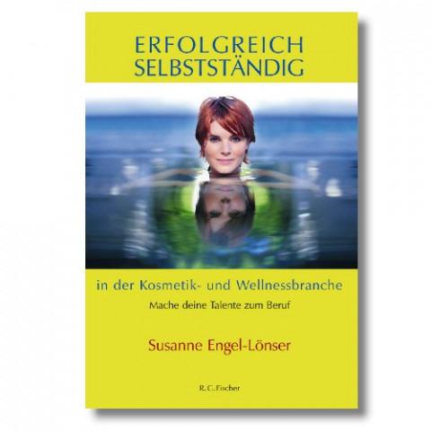 'Erfolgreich selbstständig in Kosmetik & Wellness'