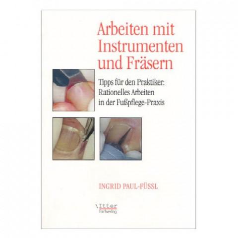 'Arbeiten mit Instrumenten und Fräsern'