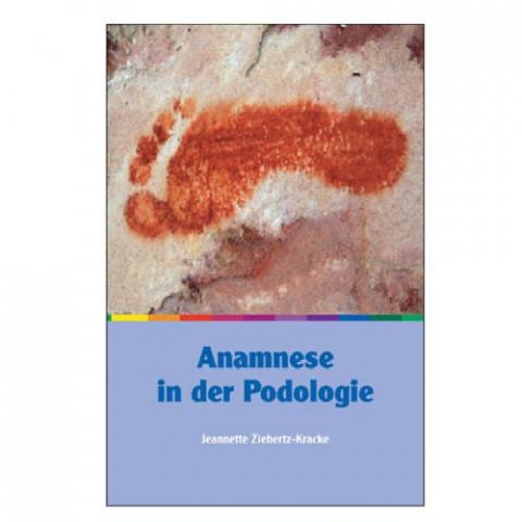 'Anamnese in der Podologie 248 Seiten'