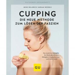 'Cupping - Die neue Methode zum Lösen der Faszien'