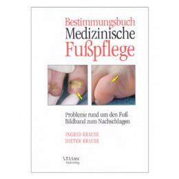 'Bestimmungsbuch Medizinische Fußpflege'