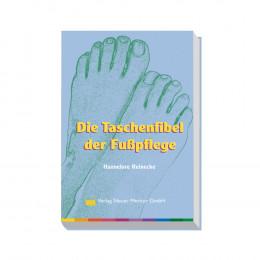 'Die Taschenfibel der Fußpflege'
